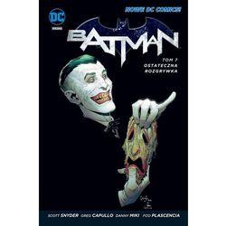 Ostateczna rozgrywka. Batman tom 7 - SCOTT SNYDER (opr. twarda)