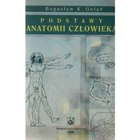 Książki o zdrowiu, medycynie i urodzie, Podstawy anatomii człowieka (opr. miękka)
