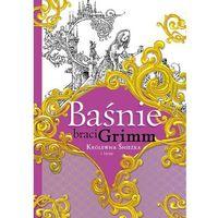 Książki dla dzieci, Baśnie braci Grimm. Królewna Śnieżka i inne (opr. twarda)