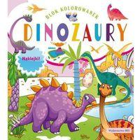 Naklejki, Blok kolorowanek. Dinozaury + naklejki - Praca zbiorowa