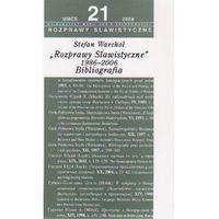 Bibliotekoznastwo i bibliografie, Rozprawy slawistyczne nr 21 1986-06 Bibliografia (opr. miękka)