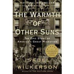 The Warmth of Other Suns Wilkerson, Isabel