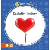 Książki dla dzieci, Rosnę i poznaję - Kształty i kolory (opr. kartonowa)