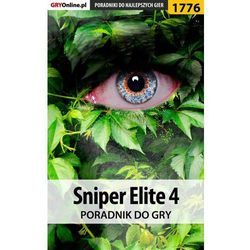 "Sniper Elite 4 - poradnik do gry - Patrick ""Yxu"" Homa"