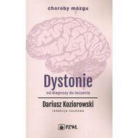 Książki medyczne, Dystonie. - dariusz koziorowski
