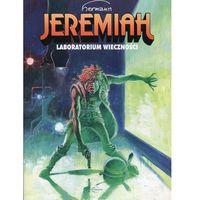 Powieści, Jeremiah #05: Laboratorium wieczności (opr. miękka)