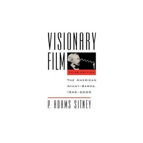 Książki o filmie i teatrze, Visionary Film: The American Avant - Garde, 1943 - 2000