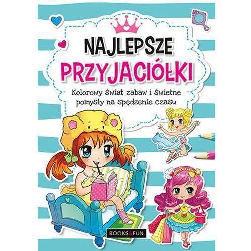 Książki dla dzieci, Najlepsze przyjaciółki - Praca zbiorowa