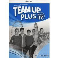 Książki do nauki języka, Team Up Plus 4 Materiały ćwiczeniowe +Online - Bowen Philippa, Denis Delaney, Diana Anyakwo (opr. miękka)