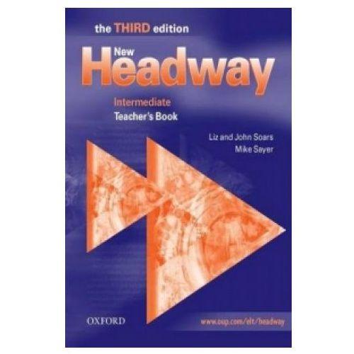 Książki do nauki języka, New Headway Intermediate Teacher`s Book 3 ed (opr. miękka)