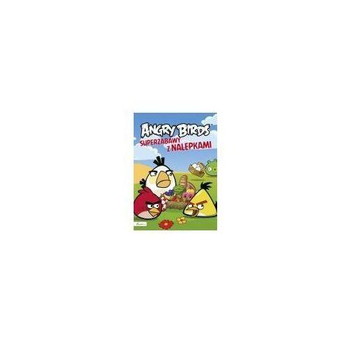 Literatura młodzieżowa, Angry Birds. Superzabawy z nalepkami (opr. miękka)
