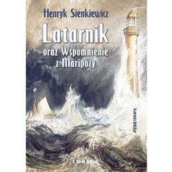 Latarnik oraz Wspomnienia z Maripozy - Henryk Sienkiewicz (opr. miękka)