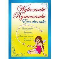 Książki dla dzieci, Ene due rabe, Wyliczanki rymowanki - Opracowanie zbiorowe (opr. miękka)