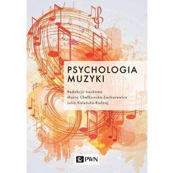 Psychologia muzyki - maria chełkowska-zacharewicz,, julia kaleńska-rodzaj (epub)