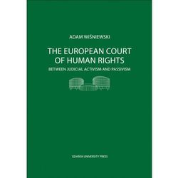 The European Court of Human Rights - Adam Wiśniewski (opr. miękka)