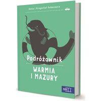 Książki dla dzieci, Podróżownik. Mazury - Dostawa zamówienia do jednej ze 170 księgarni Matras za DARMO (opr. miękka)