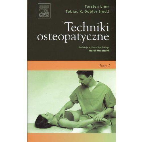Książki medyczne, Techniki osteopatyczne Tom 2 (opr. miękka)