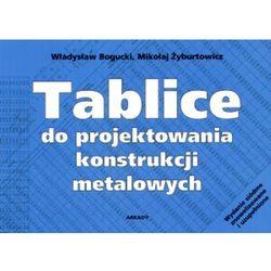 Tablice do projektowania konstrukcji metalowych (opr. miękka)