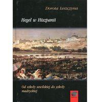 Filozofia, Hegel w Hiszpanii Od szkoły sewilskiej do szkoły madryckiej