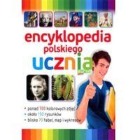 Słowniki, encyklopedie, ENCYKLOPEDIA POLSKIEGO UCZNIA OP. BELLONA 9788327436566 (opr. twarda)