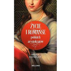 Życie i romanse polskich arystokratów (opr. broszurowa)