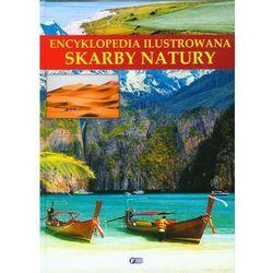Encyklopedia ilustrowana Skarby natury (opr. twarda)