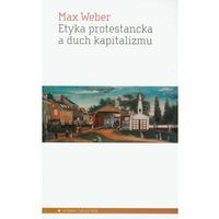 Filozofia, Etyka protestancka a duch kapitalizmu (opr. miękka)
