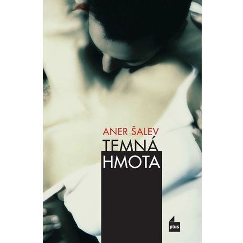 Pozostałe książki, Temná hmota Aner Šalev