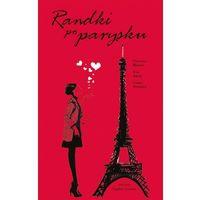 Poezja, Randki po parysku - Besson Florence, Amor Eva, Steinlen Claire (opr. miękka)