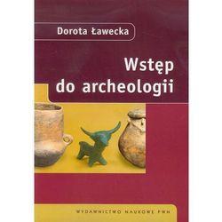 Wstęp do archeologii (opr. miękka)