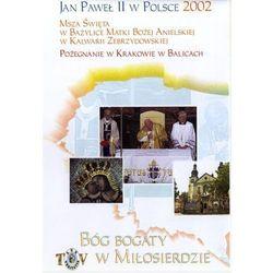 Jan Paweł II w Polsce 2002 r - POŻEGNANIE W KRAKOWIE BALICACH - DVD