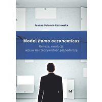 Biblioteka biznesu, Model homo oeconomicus - Joanna Dzionek-Kozłowska (opr. broszurowa)
