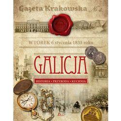 Galicja. Historia, przyroda, kuchnia - Opracowanie zbiorowe (opr. twarda)