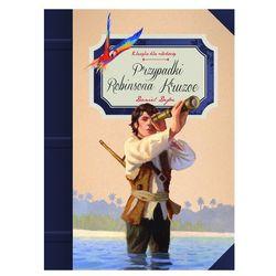 Przypadki Robinsona Crusoe - Wysyłka od 4,99 - porównuj ceny z wysyłką (opr. twarda)