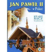 Filmy religijne i teologiczne, Jan Paweł II w Polsce 1999 r - STARY SĄCZ - DVD
