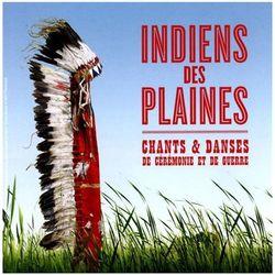 Indiens Des Plaines - Chants Et Danses De Ceremonie Et De Guerre - Warner Music Poland