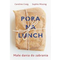 Hobby i poradniki, Pora na lunch - Missing Sophie, Craig Caroline (opr. miękka)