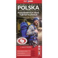 Mapy i atlasy turystyczne, Polska mapa podziemnych tras turystycznych 1:750 000 - Euro Pilot (opr. miękka)
