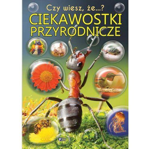 Książki dla dzieci, CZY WIESZ ŻE CIEKAWOSTKI PRZYRODNICZE - Opracowanie zbiorowe (opr. twarda)