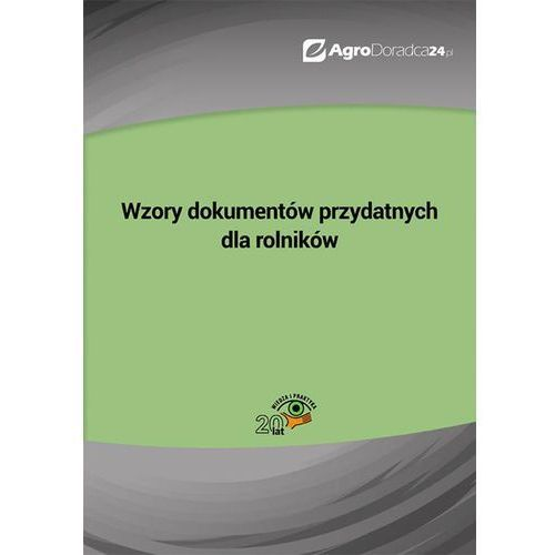 E-booki, Wzory dokumentów przydatnych dla rolników - Praca zbiorowa (PDF)