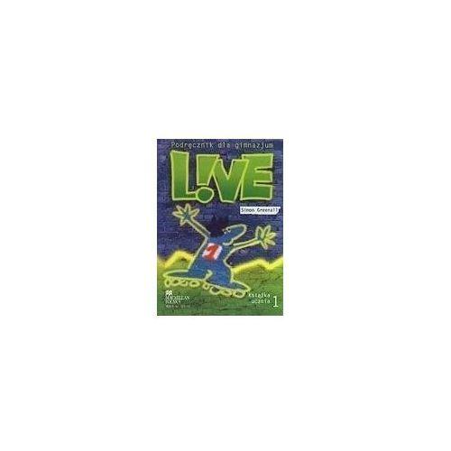 Książki do nauki języka, Live 1 GIM Podręcznik. Język angielski (opr. miękka)