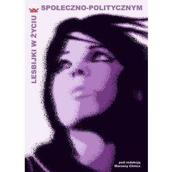 Lesbijki w życiu społeczno-politycznym (opr. miękka)