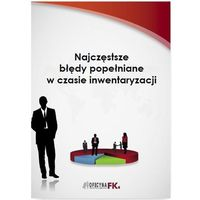 E-booki, Najczęstsze błędy popełniane w czasie inwentaryzacji - Katarzyna Trzpioła (PDF)