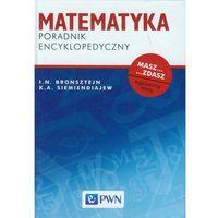 Matematyka, Matematyka Poradnik encyklopedyczny (opr. twarda)