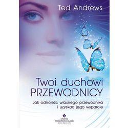 Twoi Duchowi Przewodnicy (opr. broszurowa)