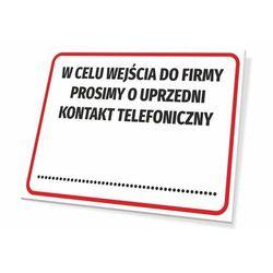 Tabliczka w celu wejścia do firmy prosimy o uprzedni kontakt telefoniczny