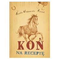 Książki dla dzieci, Koń na receptę w.2 (opr. twarda)