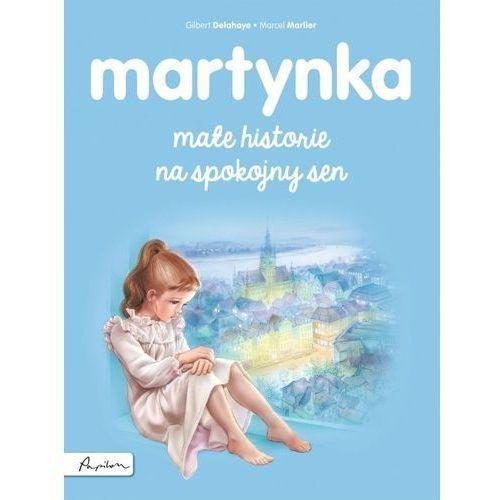 Literatura młodzieżowa, Martynka Małe historie na spokojny sen (opr. broszurowa)