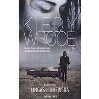 E-booki, Kiedy wrócę - Agnieszka Lingas-Łoniewska (EPUB)