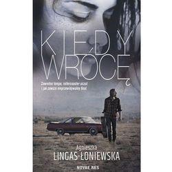 Kiedy wrócę - Agnieszka Lingas-Łoniewska (EPUB)